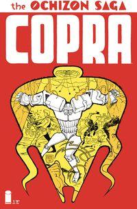 [The cover for Copra: Ochizon Saga #1]