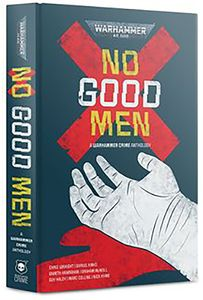 [Warhammer 40K: No Good Men (Product Image)]