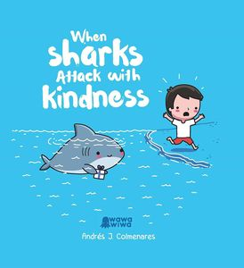 [When Sharks Attack With Kindness (Hardcover) (Product Image)]
