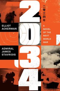 [2034: A Novel Of The Next World War (Hardcover) (Product Image)]