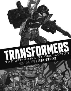 [Transformers: Definitive G1 Collection: Volume 87: First Strike (Product Image)]