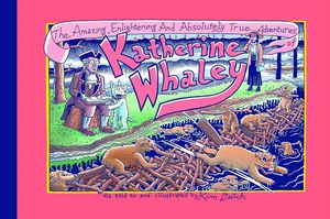 [Amazing, Enlightening And Absolutely True Adventures Of Katherine Whaley (Hardcover) (Product Image)]
