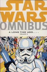 [Star Wars: Omnibus: A Long Time Ago: Volume 5 (Product Image)]