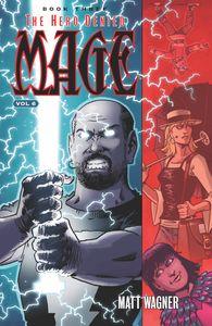 [Mage: Volume 6: Hero Denied: Book Three (Product Image)]
