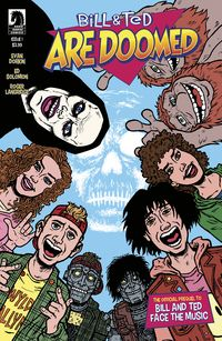 [The cover for Bill & Ted Are Doomed #1 (Cover A Dorkin)]