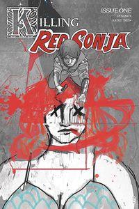 [Killing Red Sonja #1 (Ward Crimson Spot Colour Variant) (Product Image)]