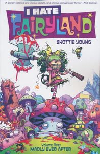 [I Hate Fairyland: Volume 1: Madly Ever After (Product Image)]