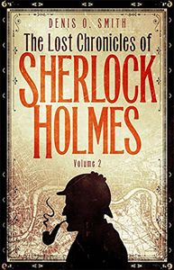 [The Lost Chronicles Of Sherlock Holmes: Volume 2 (Product Image)]