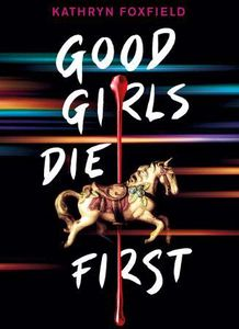 [Good Girls Die First (Product Image)]