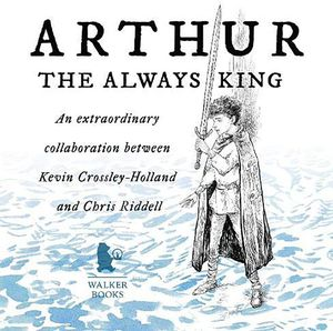 [Arthur: The Always King (Hardcover) (Product Image)]