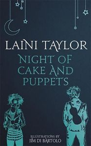 [Daughter Of Smoke & Bone: Night Of Cake & Puppets (Hardcover) (Product Image)]
