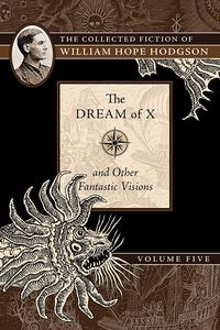 [The Dream Of X & Other Fantastic Visions (Product Image)]