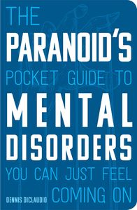 [The Paranoid's Pocket Guide To Mental Disorders (Product Image)]