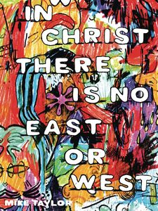 [In Christ There Is No East Or West (Product Image)]