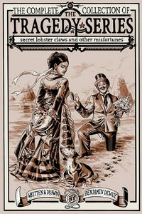 [Tragedy Series Secret Lobster Claws Other Misfortunes (Hardcover) (Product Image)]