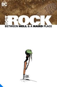 [Sgt. Rock: Between Hell & A Hard Place (Deluxe Edition Hardcover) (Product Image)]
