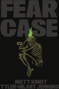 [The cover for Fear Case #3 (Cover A Jenkins)]