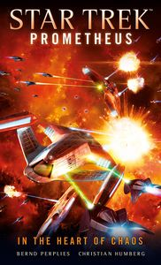 [Star Trek: Prometheus: In The Heart Of Chaos (Product Image)]
