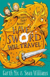 [Have Sword, Will Travel: Magic, Dragons & Knights (Signed Edition) (Product Image)]
