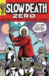 [Slow Death Zero: The Comix Anthology Of Ecological Horro (Product Image)]