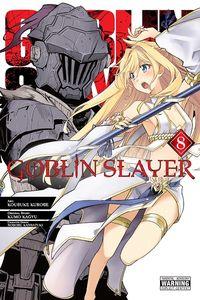 [Goblin Slayer: Volume 8 (Product Image)]
