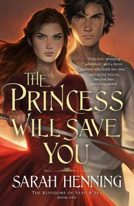 [Kingdoms Of Sand & Sky: Book 1: The Princess Will Save You (Product Image)]