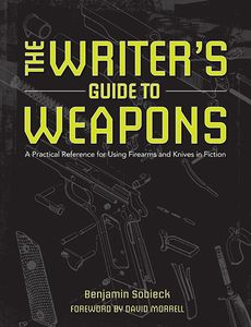 [The Writer's Guide To Weapons (Product Image)]
