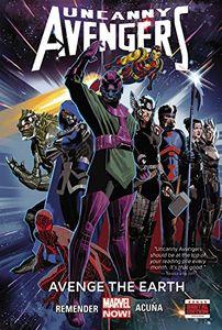 [Uncanny Avengers: Volume 4: Avenge Earth (Premier Edition Hardcover) (Product Image)]
