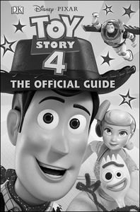 [Disney Pixar Toy Story 4: The Official Guide (Hardcover) (Product Image)]