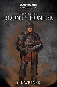 [Warhammer Chronicles: Brunner The Bountyhunter (Product Image)]