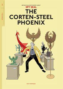 [Spy Seal: Volume 1: Corten-Steel Phoenix (Product Image)]