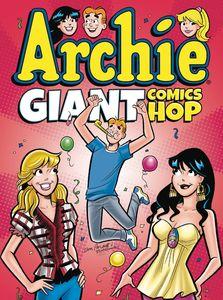 [Archie: Giant Comics Hop (Product Image)]