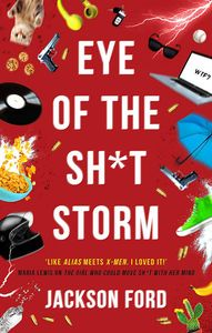 [Eye Of The Sh*t Storm: A Frost Files Novel (Product Image)]