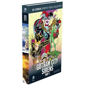 [DC Graphic Novel Collection: Volume 22: Gotham City Sirens: Part 1 (Hardcover) (Product Image)]