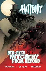 [Hillbilly: Volume 4: Red Eyed Witchery From Beyond (Product Image)]