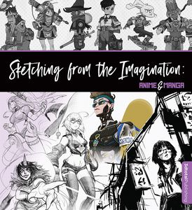 [Sketching From The Imagination: Anime & Manga (Product Image)]