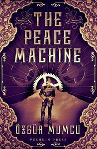 [The Peace Machine (Hardcover) (Product Image)]