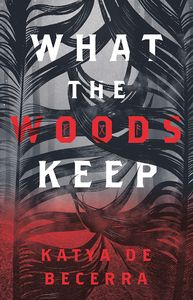 [What The Woods Keep (Product Image)]