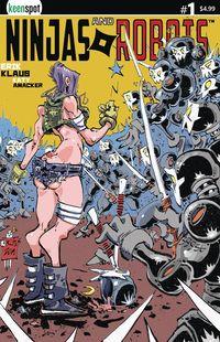[The cover for Ninjas & Robots #1 (Cover A Erik Klaus)]