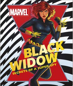 [Marvel: Black Widow: Secrets Of A Super-Spy (Hardcover) (Product Image)]