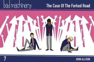 [Bad Machinery: Pocket Edition: Volume 7: The Case Of The Forked Road (Product Image)]