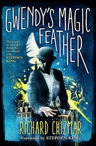 [Gwendy's Magic Feather: The Button Box Series (Hardcover) (Product Image)]