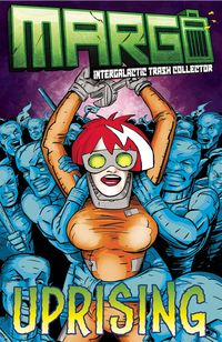 [The cover for Margo: Intergalactic Trash Collector #2 (Cover A Whiting)]