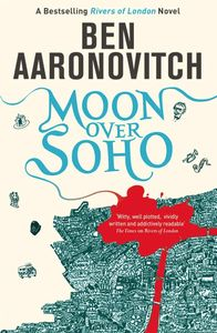 [Rivers Of London: Book 2: Moon Over Soho (Signed Edition) (Product Image)]