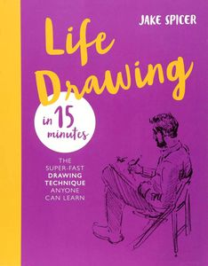 [Life Drawing In 15 Minutes: Capture Beauty Of Human Form (Product Image)]