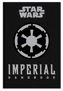 [Star Wars: Imperial Handbook: A Commander's Guide (Hardcover) (Product Image)]
