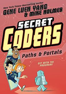 [Secret Coders: Book 2: Paths & Portals (Product Image)]