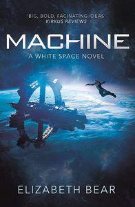 [Machine: A White Space Novel (Product Image)]