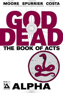[God Is Dead: Book Of Acts: Alpha (Product Image)]