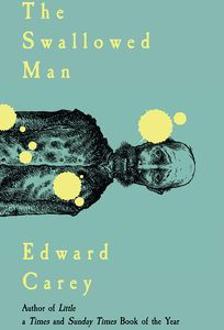 [The Swallowed Man (Signed Bookplate Hardcover) (Product Image)]